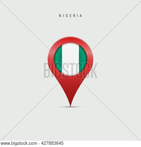 Teardrop Map Marker With Flag Of Nigeria. Nigerian Flag Inserted In The Location Map Pin. 3d Vector