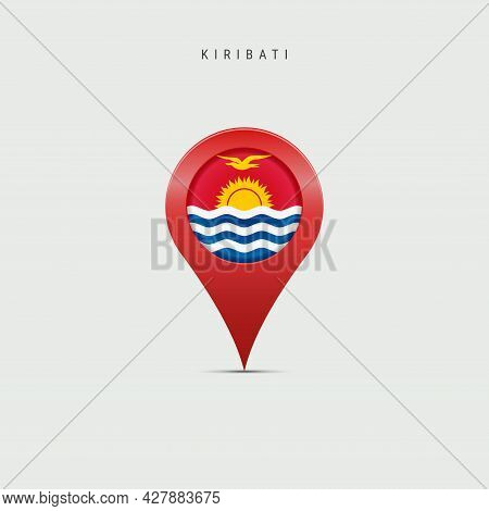 Teardrop Map Marker With Flag Of Kiribati. Republic Of Kiribati Flag Inserted In The Location Map Pi