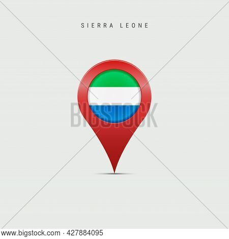 Teardrop Map Marker With Flag Of Sierra Leone. Salone Flag Inserted In The Location Map Pin. 3d Vect