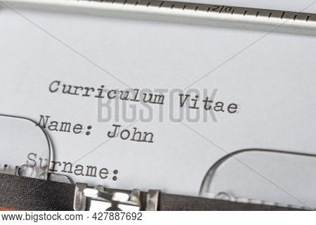 Curriculum Vitae, Which Is Written With Mechanical Typewriter On White Paper. Job Search. Occupation