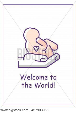 Welcome To World Baby Greeting Card With Color Icon Element. Warmest Congratulations. Postcard Vecto