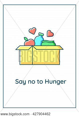 Say No To Hunger Greeting Card With Color Icon Element. Poverty And Hunger Prevention. Postcard Vect