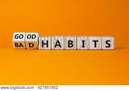 Good Or Bad Habits Symbol. Turned Wooden Cubes, Changed Words 'bad Habits' To 'good Habits'. Beautif
