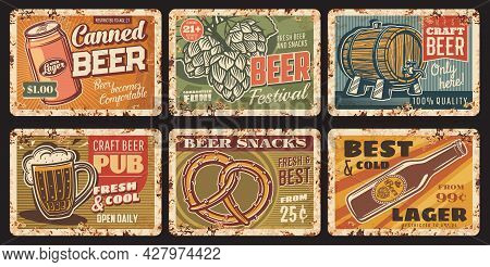 Beer And Snacks Rusty Metal Plates, Vector Vintage Rust Tin Signs With Craft Beer Mug, Bottle, Can A