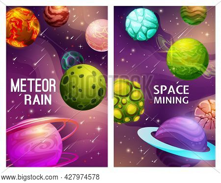 Meteor Rain And Space Mining, Galaxy Planets Vector Posters With Cartoon Alien Planets In Universe,