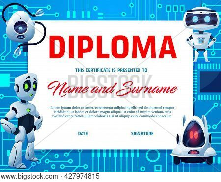 Kids Diploma, Cartoon Robots And Droids. Education Vector Certificate For School Or Kindergarten Wit