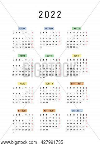 Spanish Calendar 2022 Year. Vector Stationery Calendar Week Starts Monday. Yearly Organizer. Simple