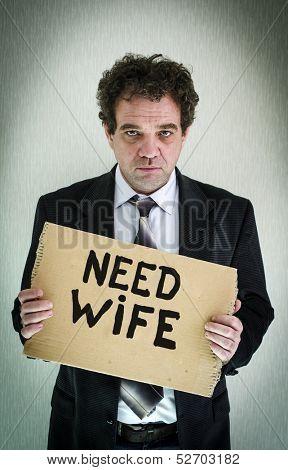 Need wife. Concept photo.