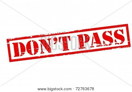 Don T Pass