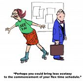 Cartoon of ecstatic businessman with 'see ya' on shirt and on rollerblades, coworker says to him that he could be less ecstatic about his flex time schedule beginning. poster