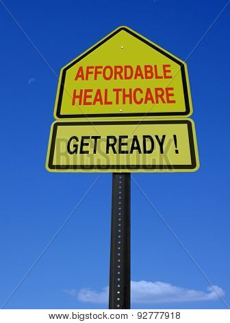 conceptual affordable healthcare get ready sign over blue sky