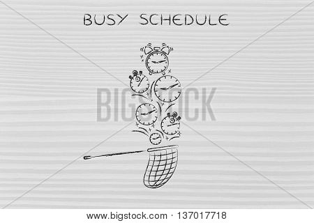 Net Collecting Falling Clocks, Busy Schedule