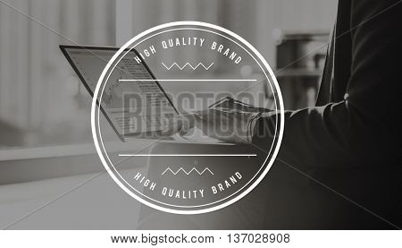 High Quality Brand Excellence Standard Value Concept