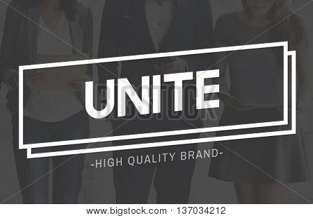 Unite Unity Connection Cooperation Partnership Collaboration Concept