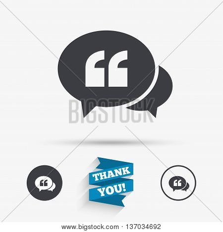 Chat Quote sign icon. Quotation mark symbol. Double quotes at the beginning of words. Flat icons. Buttons with icons. Thank you ribbon. Vector
