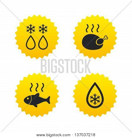 Defrosting drop and snowflake icons. Hot fish and chicken signs. From ice to water symbol. Yellow stars labels with flat icons. Vector