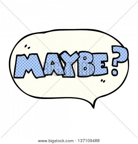 maybe freehand drawn comic book speech bubble cartoon symbol