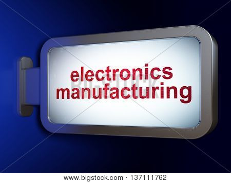 Manufacuring concept: Electronics Manufacturing on advertising billboard background, 3D rendering