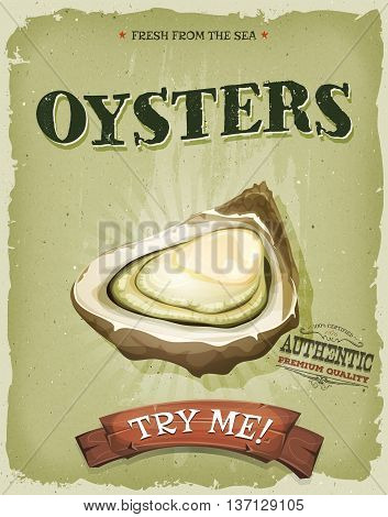 Illustration of a design vintage and grunge textured poster with appetizing oyster shell for seafood and fish restaurant menu