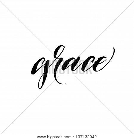Grace phrase. Hand drawn background. Hand drawn word Grace. Ink illustration. Modern brush calligraphy. Isolated on white background.
