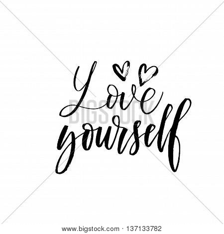 Love yourself card. Hand drawn romantic lettering. Ink illustration. Modern brush calligraphy. Isolated on white background. Hand drawn lovely background.