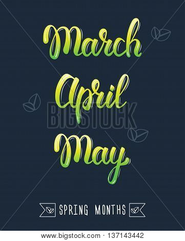 Trendy hand lettering set of spring months. Pied brush handwritten names of months. Fashion graphics art print. Calligraphic colored set. Vector illustration