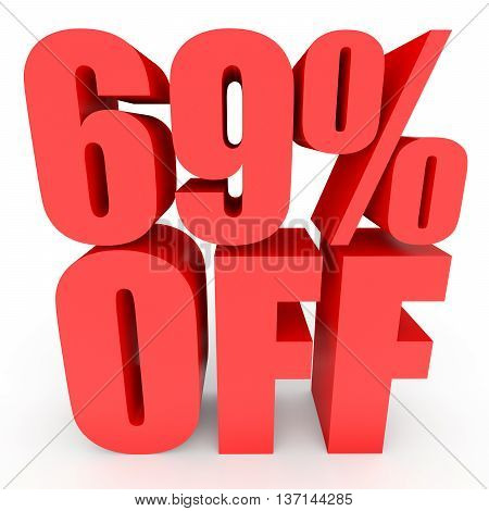 Discount 69 Percent Off. 3D Illustration On White Background.