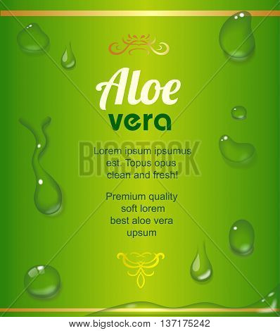 Aloe Vera juice drops elements on green fresh background realistic vector label illustration