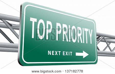 Top priority important very high urgency info lost importance crucial information, road sign billboard, 3D illustration on white background