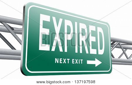 expired sign expiration over date for expired product or food, 3D illustration isolated on white.