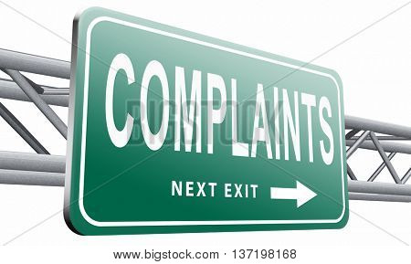 Complaints at customers service fill in complaint form and leave your opinion, 3D illustration isolated on white.