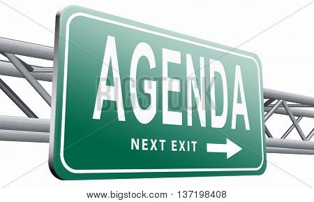 agenda timetable and business schedule organizing and planning time use for meetings and organize organization, road sign billboard. 3D illustration isolated on white