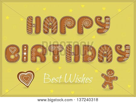 Festive Inscription with Gingerbread letters. Happy birthday. Best wishes. Heart and gingerbread man. Unusual font. Illustration.
