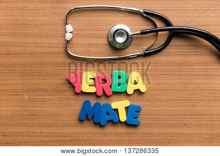 Yerba Mate Colorful Word With Stethoscope