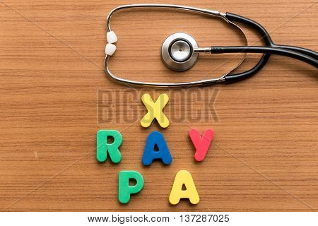 X Ray Pa Colorful Word With Stethoscope