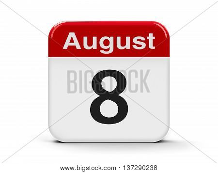 Calendar web button - The Eighth of August three-dimensional rendering 3D illustration
