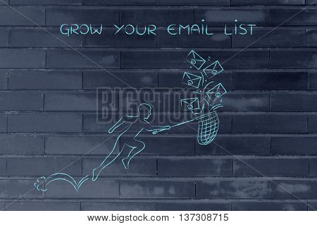 Man With Net Colleting Group Of Emails, Grow Your List