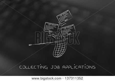 Net Handling A Group Of Falling Job Offers, Collecting Job Applications