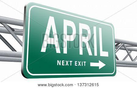 april spring month event calendar, roas sign billboard.  3D illustration isolated on white