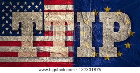TTIP - Transatlantic Trade and Investment Partnership. Europe and USA association. Conncrete textured