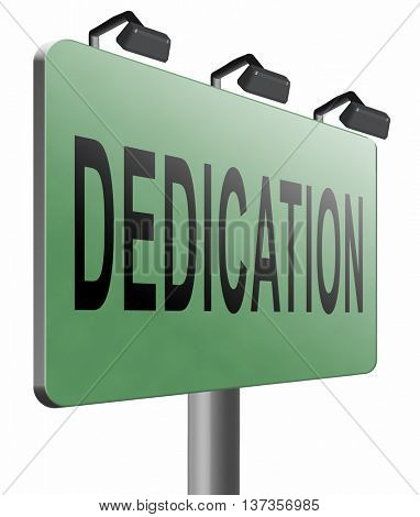Dedication, motivation and attitude. Motivate self for a job letter a talk or task, yes we can think positive, road sign billboard. 3D illustration, isolated, on white