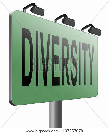 Diversity towards diversification in culture ethnic social age gender genetics political issues, road sign billboard. 3D illustration, isolated, on white