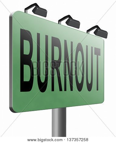 Burnout or psychological work stress. Occupational burn out or job demotivation, exhaustion, lack of enthusiasm and motivation, ineffectiveness and demotivated. 3D illustration, isolated, on white
