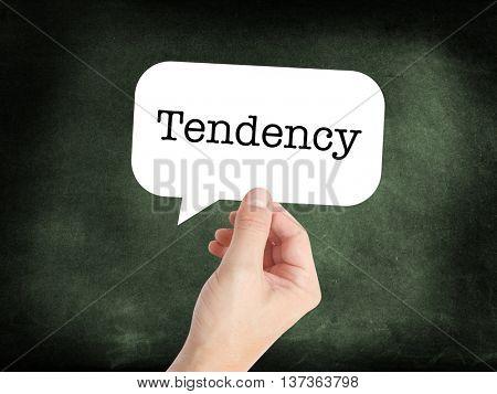Tendency written on a speechbubble