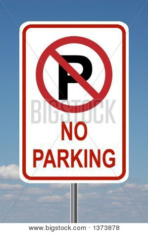 No Parking Traffic Sign With Sky