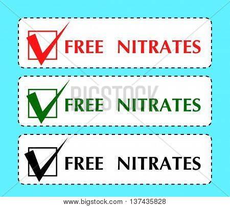 set of colored coupons with the text Free Nitrates isolated on blue. Print on the products packaging manufacturing of labels. vector illustration