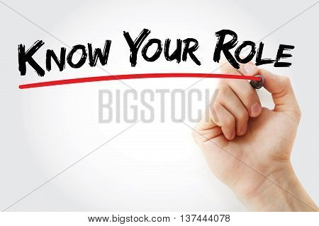 Hand Writing Know Your Role With Marker