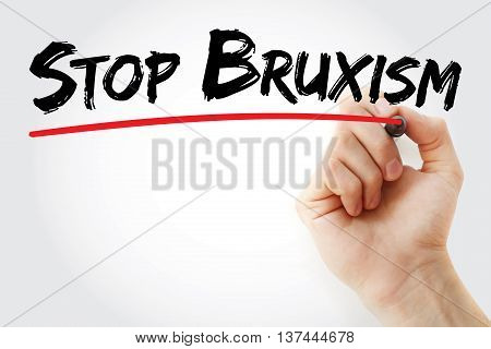 Hand Writing Stop Bruxism With Marker