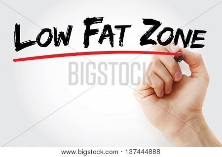Hand Writing Low Fat Zone