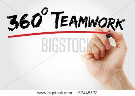 Hand Writing 360 Degrees Teamwork